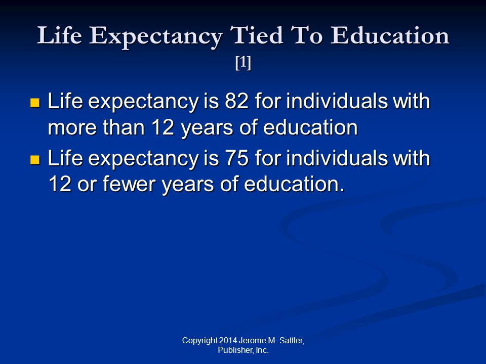 Life Expectancy Tied To Education [1]